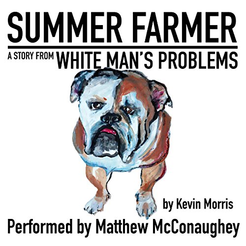 FREE: Summer Farmer: A Story from White Man's Problems Titelbild