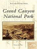 Grand Canyon National Park (Postcard History Series) (English Edition)