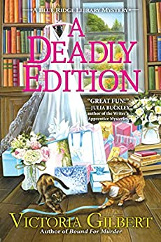 A Deadly Edition: A Blue Ridge Library Mystery by [Victoria Gilbert]