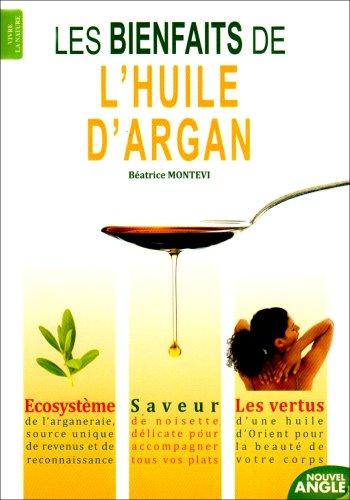 Les bienfaits de l'huile d'argan
