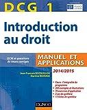 DCG 1 - Introduction au droit 2014/2015 - 8e édition - Manuel et applications - Manuel et Applications, QCM et questions de cours corrigées