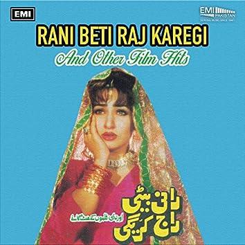 Rani Beti Raj Karegi And Other Film Hits