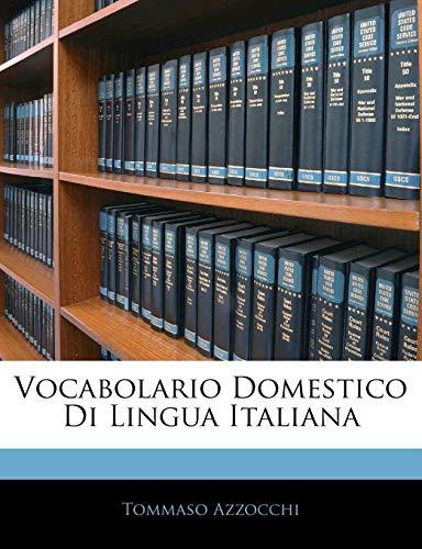 Vocabolario Domestico Di Lingua Italiana