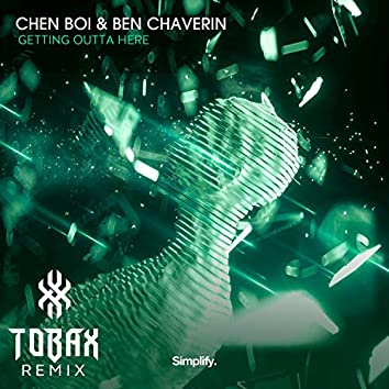 Getting Outta Here (feat. Ben Chaverin) (Tobax Remix)