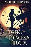 Jedrek y la Princesa Pirata