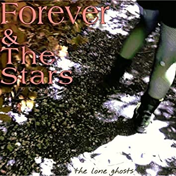 Forever & the Stars