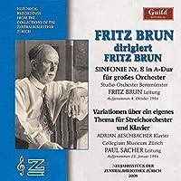 Fritz Brun Conducts Fritz Brun