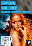 Composings in Photoshop (PC+Mac+Tablet) -