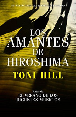 Los amantes de Hiroshima (Inspector Salgado 3) PDF EPUB Gratis descargar completo