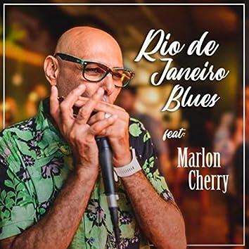 Rio de Janeiro Blues (feat. Marlon Cherry)