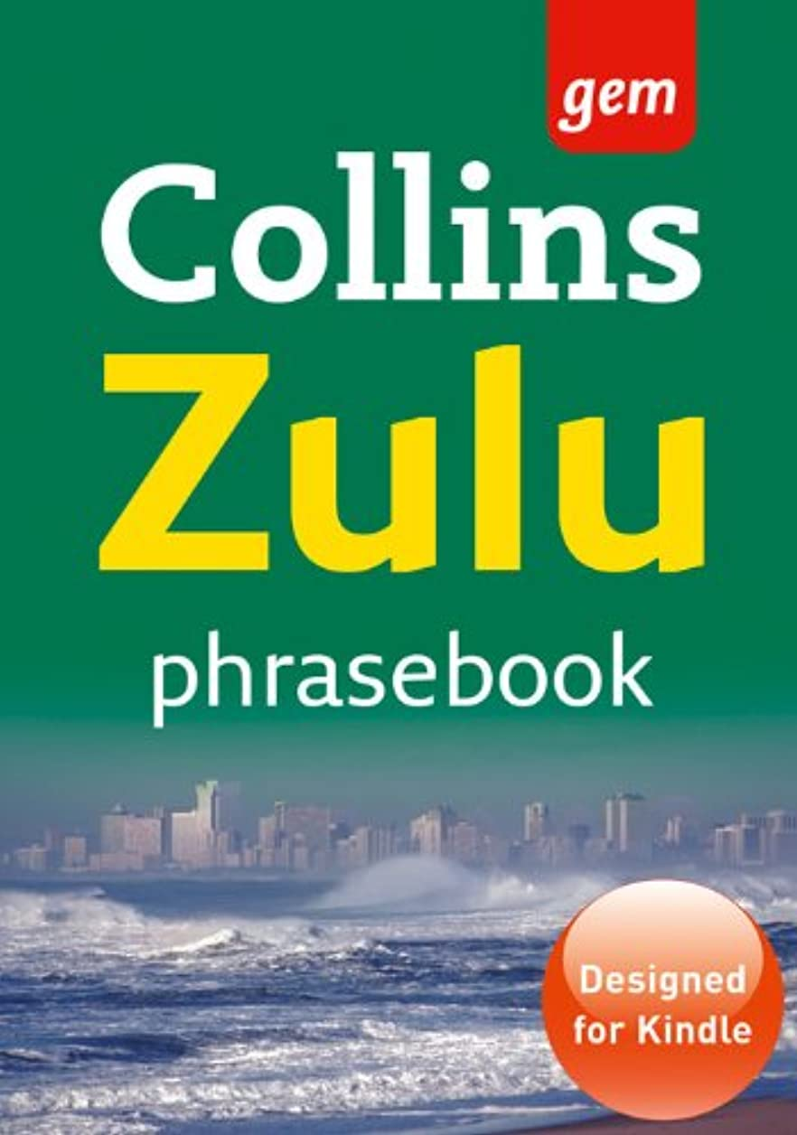 表面ビタミン密輸Collins Gem Zulu Phrasebook and Dictionary (Collins Gem) (English Edition)
