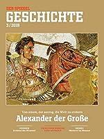 Alexander der Grosse: SPIEGEL GESCHICHTE