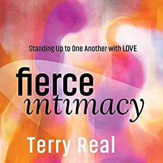 Fierce Intimacy                   By:                                                                                                                                 Terry Real                               Narrated by:                                                                                                                                 Terry Real                      Length: 6 hrs and 4 mins     102 ratings     Overall 4.8
