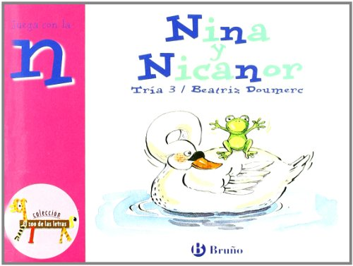 Nina y Nicanor: Juega con la n (Castellano - A PARTIR DE 3 AÑOS - LIBROS DIDÁCTICOS - El zoo de las letras)