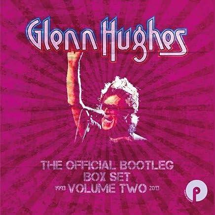 GLENN HUGHES - Official Bootleg Volume Two 1993-2013 (2019) LEAK ALBUM