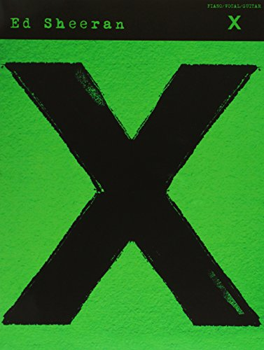 Ed Sheeran: X -Piano Vocal Guitar Book- (PVG): Songbook für Klavier, Gesang, Gitarre