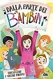 Dalla parte dei bambini: Il libro dei diritti dell'infanzia (Italian Edition)