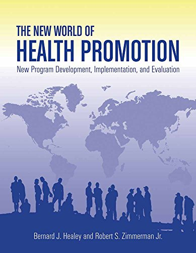 The New World of Health Promotion: New Program...