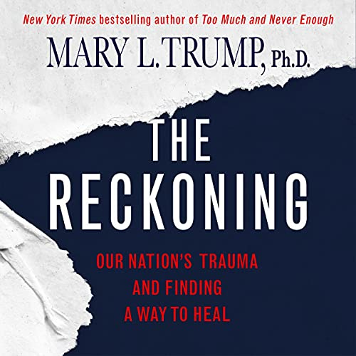 The Reckoning Audiobook By Mary L. Trump PhD cover art