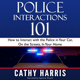 Police Interactions 101 audiobook cover art