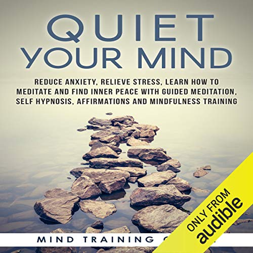 Quiet Your Mind audiobook cover art