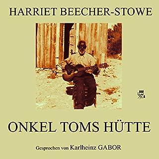 Onkel Toms Hütte                   Autor:                                                                                                                                 Harriet Beecher-Stowe                               Sprecher:                                                                                                                                 Karlheinz Gabor                      Spieldauer: 7 Std. und 12 Min.     30 Bewertungen     Gesamt 4,3
