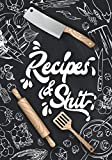 Recipes & Shit: Blank Recipe Journal Book to Write In Favorite Recipes and Notes in Cooking Professionally Designed   Create Your Own Cookbook   ... Recipe Book   Collect the Recipes You Love