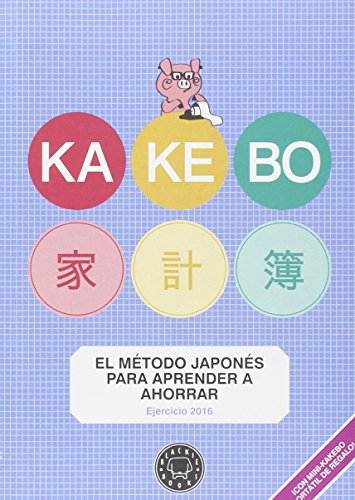 Kakebo Blackie Books - 2016: Libro de cuentas para el ahorro...