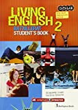 Living english 2n.batxillerat. Student´s book