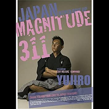 """Magnitude 311 """"Japan Never Give Up"""""""