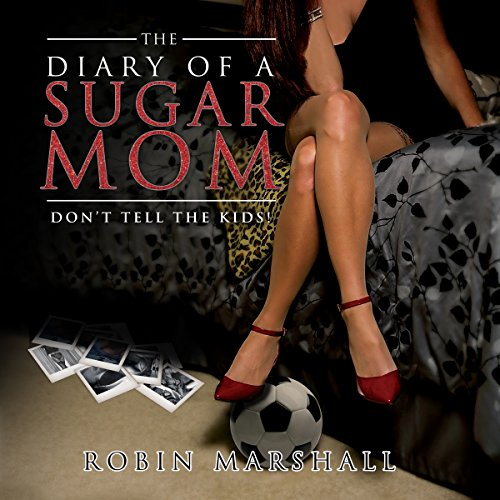 The Diary of a Sugar Mom audiobook cover art