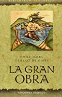 La gran obra/ The Great Work (Biblioteca Esoterica)