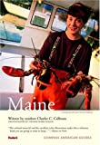 Compass American Guides: Maine, 4th edition (Full-color Travel Guide)