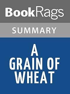 Summary & Study Guide A Grain of Wheat by Ngugi wa Thiong'o