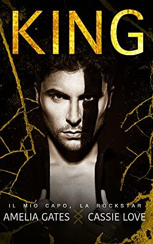 King: Il mio capo, la rockstar
