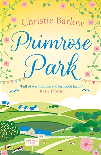 Primrose Park (Love Heart Lane Series, Book 6) (English Edition)