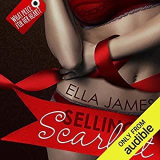 Selling Scarlett     A Love Inc. Novel              By:                                                                                                                                 Ella James                               Narrated by:                                                                                                                                 Jim Steele,                                                                                        Simone Lewis                      Length: 12 hrs and 27 mins     89 ratings     Overall 4.0