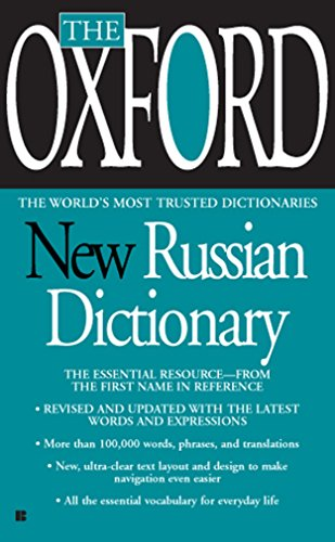 The Oxford New Russian Dictionary: Russian-English/English-Russian: The Essential Resource, Revised and Updated