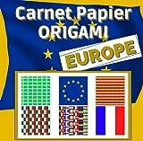 Carnet Papier Origami Europe: 72 Feuilles recto-verso, format 21x21, motif drapeaux pays européens