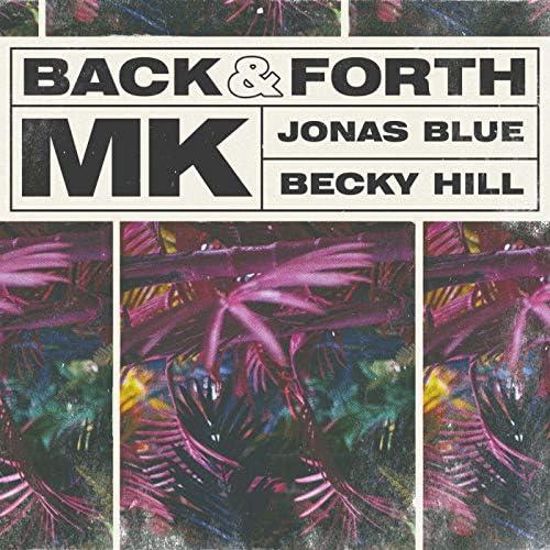 MK, Jonas Blue & Becky Hill