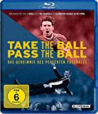 Take the Ball Pass the Ball – Das Geheimnis des perfekten Fußballs [Blu-ray]
