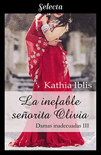 La inefable señorita Olivia, Damas inadecuadas 03 - Kathia Iblis (Rom) 51X6GI3qJFL