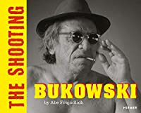 Bukowski: The Shooting