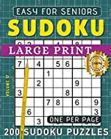 Large Print Easy Sudoku Puzzle Book For Seniors: 200 Sudoku Puzzles For Adults; Volume 17 (Sudoku One Per Page)