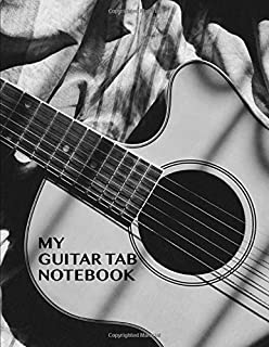 My Guitar Tab Notebook. Blank Guitar Tablature Music Manuscript Sheet Notebook.