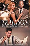 Trahison Why Weren't We the Chosen Ones (English Edition)