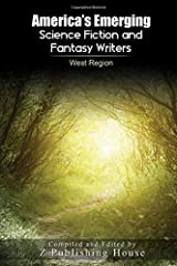 America's Emerging Science Fiction and Fantasy Writers: West Region Paperback