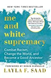 Me and White Supremacy: Combat R...