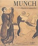 Les dessins et aquarelles de Munch