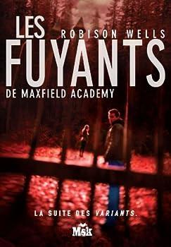 Les Fuyants de Maxwell Academy 2702436412 Book Cover